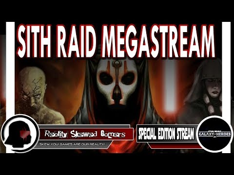 RSG Special Edition Stream: Sith Raid Megastream | Star Wars: Galaxy of Heroes #swgoh