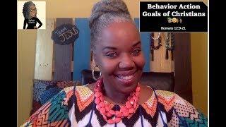 📚🙌🏾⚖ Sunday School Lesson: Behavior Action Goals of Christians   August 19, 2018