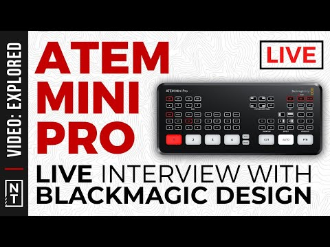 ATEM Mini Pro: Live Interview with Blackmagic Design