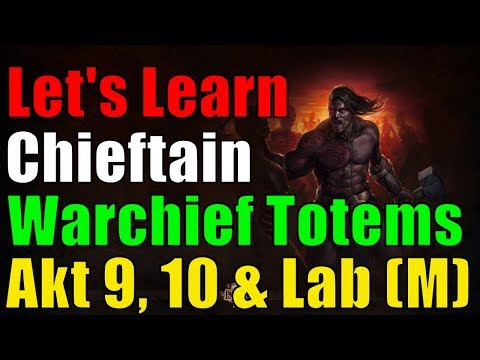 [3.2 BHC] Teil 5 Ancestral Warchief Totem Chieftain Let's Learn - Akt Akt 9, 10 & Lab - PoE Bestiary