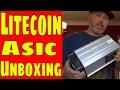 Litecoin Mining Asic ...Unboxing