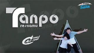 Denny Caknan - Tanpo Tresnamu ( Official Video Clip )