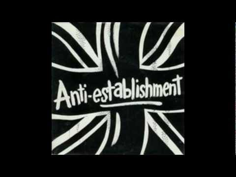 Anti establishment. I feel hate the video.