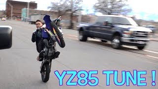 YZ85 TUNE !
