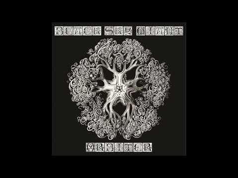 Black Sky Giant - Orbiter (2020) (New Full Album)
