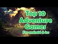 Top 10 Adventure Games for Android and IOS 2018