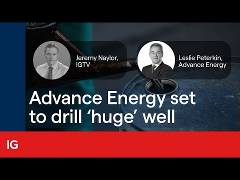Advance Energy set to drill 'huge' well