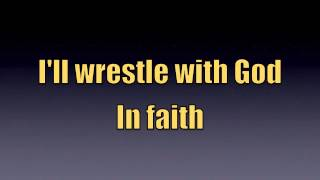 Download Wrestle with God - Song with Lyrics MP3 song and Music Video