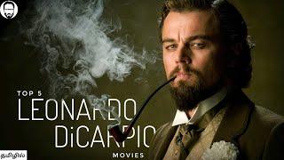 Top 5 Leonardo DiCaprio Movies in Tamil Dubbed | Best Movies of Leonardo DiCaprio | Playtamildub