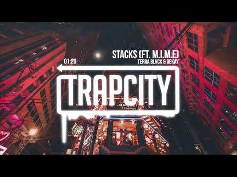 TERRA BLVCK & DEKAY - Stacks (ft. M.I.M.E) [Lyrics]