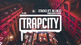 TERRA BLVCK & DEKAY - Stacks (ft. M.I.M.E) [Lyrics]