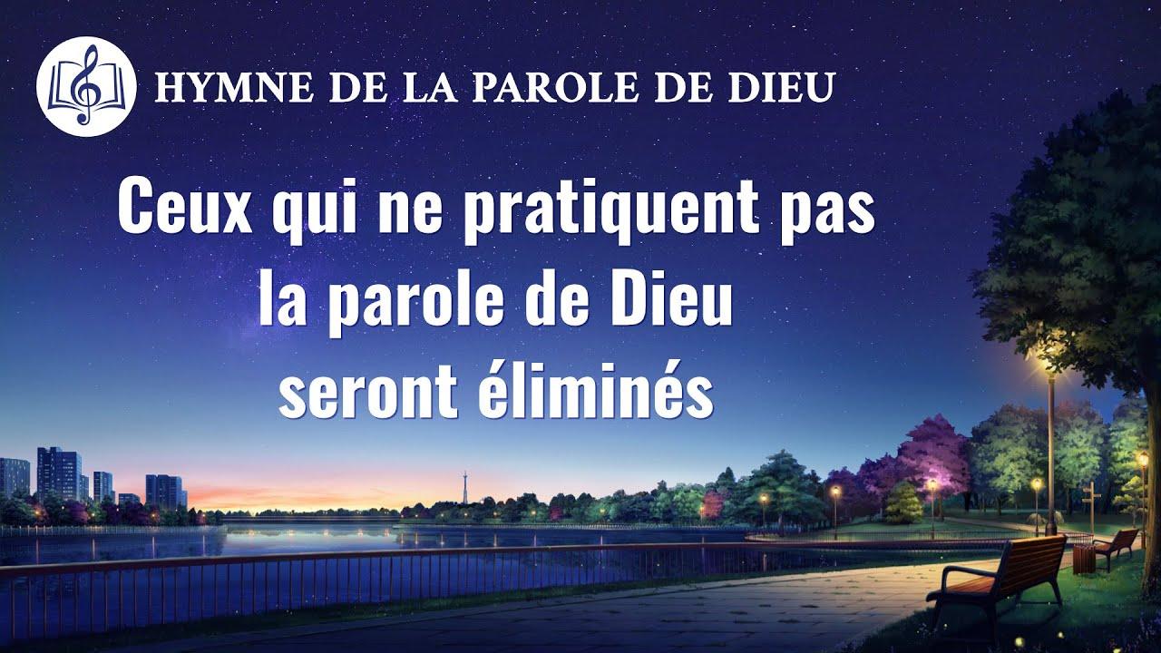 Musique chrétienne en français « Ceux qui ne pratiquent pas la parole de Dieu seront éliminés »