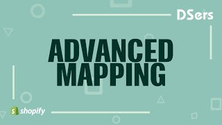 How to use Advanced Mapping - DSers Pro Dropshipping
