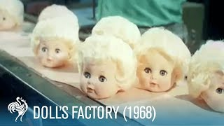 Dolls Factory: How Dolls Are Made (1968) | British Pathé