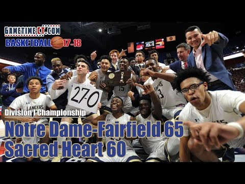 Notre Dame-Fairfield vs. Sacred Heart Division-I boys basketball champsionship