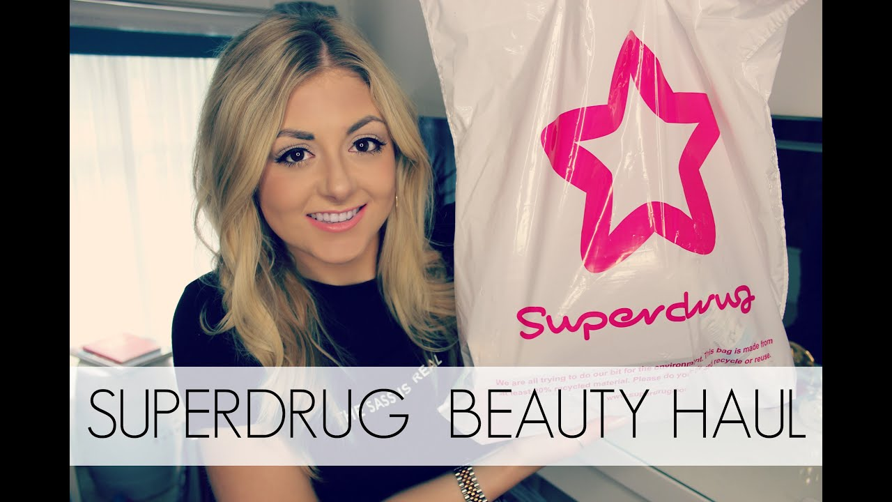 Superdrug Beauty Haul Superdrughaul 2016 Youtube