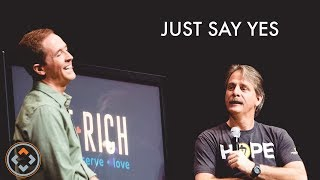 Just Say Yes | JEFF FOXWORTHY and ANDY STANLEY