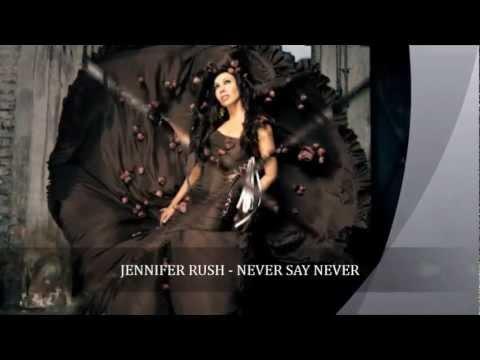 Jennifer Rush - Never Say Never
