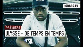 Ulysse - De temps en temps (prod. by Moduza Music) | 16BARS.TV PREMIERE