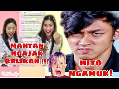 MANTAN NGAJAK BALIKAN! INI YANG BIKIN HITO NGAMUK! | #FELICYADEST! Feat NATASHA WILONA