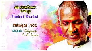 Mangai Nee Song | Innisai Mazhai Movie Songs | Neeraj | Parveen |Ilayaraja | Music Master