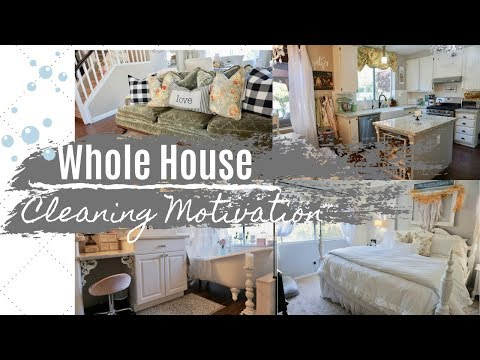 WHOLE HOUSE CLEANING MOTIVATION   CLEAN WITH ME 2019   MONICA ROSE