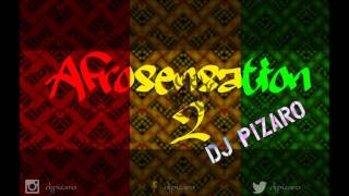 DJ PIZARO - AFROSENSATION MIX 2 2015|2016