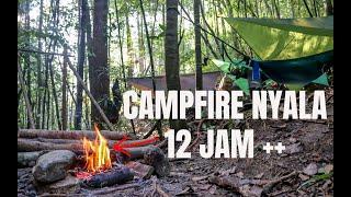 Wild Camping Malaysia-Campfire Lebih 12 jam
