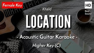 (Karaoke) Location - Khalid (Acoustic Guitar + Lyric)