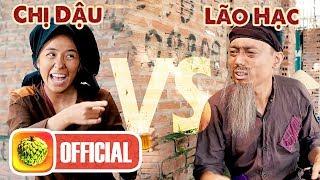 LÃO HẠC vs CHỊ DẬU 2019 | PARODY | Rap Battle | Nhật Anh Trắng