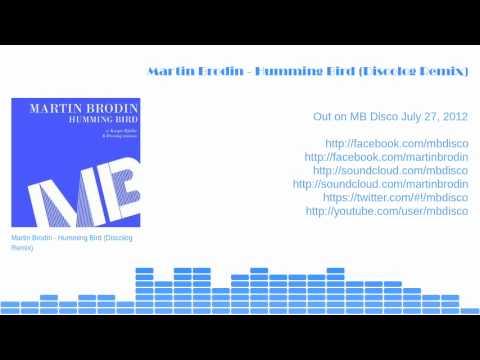 Martin Brodin - Humming Bird (Discolog Remix) (snippet)