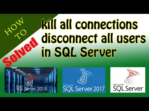 How to disconnect all connections on sql server database |kill all connections |disconnect all users