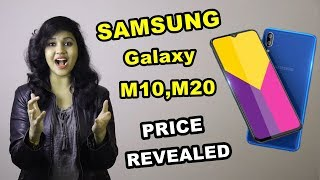 Samsung Galaxy M10 at Rs 7,990 and M20 at Rs 10,990 CONFIRMED