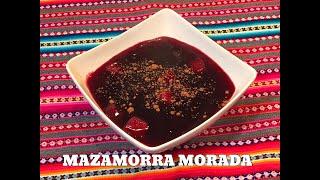 MAZAMORRA MORADA postre Peruano