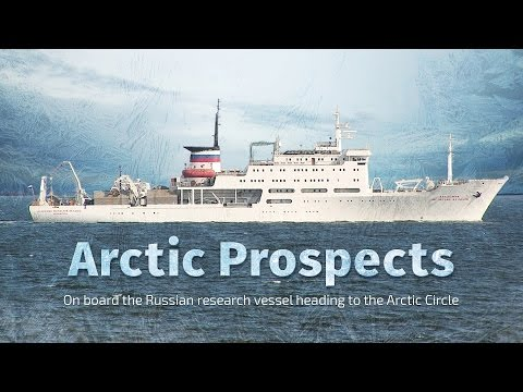 Arctic Prospects: On board the Russian research vessel heading to the Arctic Circle
