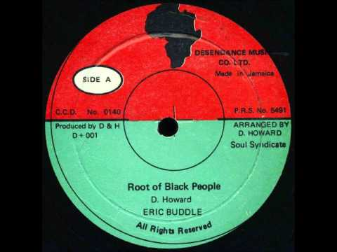 ReGGae Music 184 - Eric Buddle - Root Of Black People [Desendance Music]