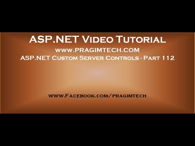 Asp net custom server controls   Part 112