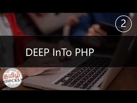 Learn Php in tamil | Key elements | complete guide and tutorial 2 | tamil hacks