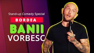 Banii Vorbesc Bordea Stand up Comedy