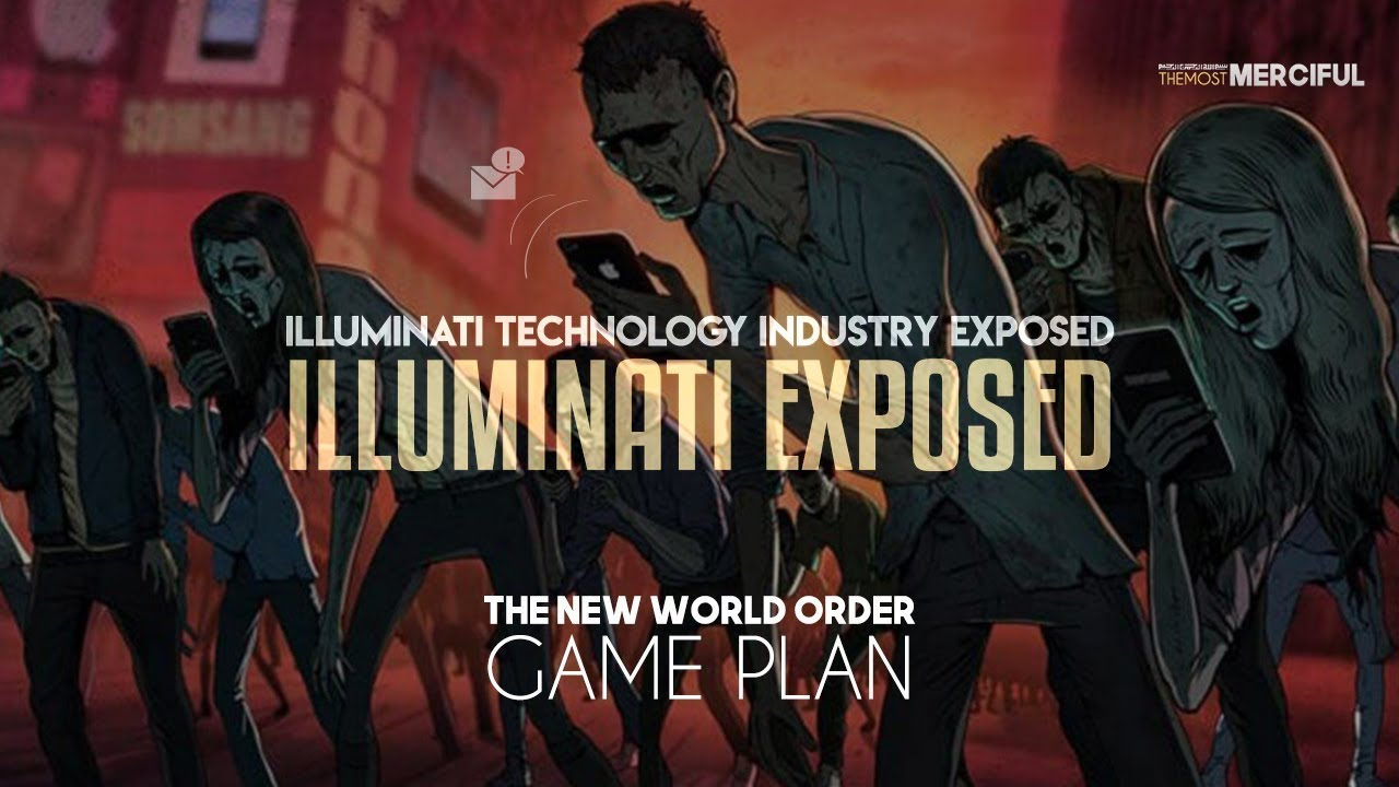 This Is What They Don't Want You To Know (illuminati Technology Industry  Exposed)