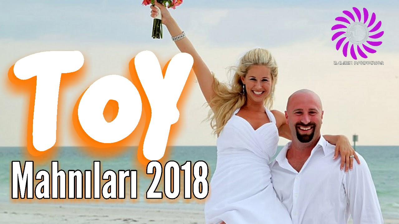 Sən Toy Mahnilari 2018 Oynaq Yigma Azeri Z E Mix Pro 65 Youtube