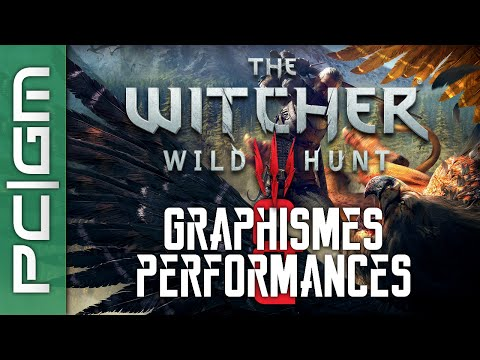 The Witcher 3 - Guide N°1 : Options graphiques et Performances [FR]
