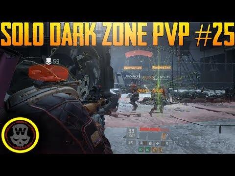 SOLO Dark Zone PVP #25 (The Division 1.8)
