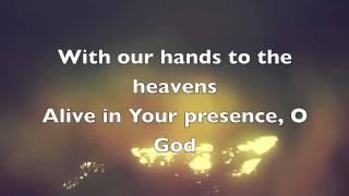 Kari Jobe - Hands To The Heavens (Lyrics)