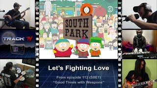 South Park - Let's Fighting Love (Track TV) Mp3