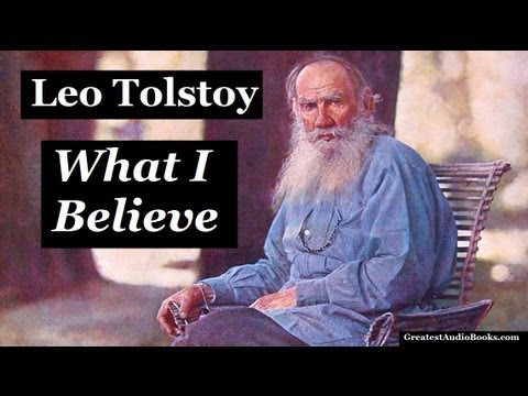 WHAT I BELIEVE by Leo Tolstoy - FULL AudioBook   Greatest AudioBooks V1