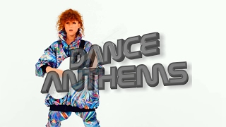 DANCE ANTHEMS - Week 2 January 2017