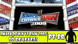 WWE SmackDown vs Raw 2009 (PS3) - Só de Leves