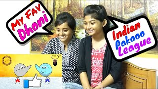 IPL | INDIAN PAKAOO LEAGUE | Angry Prash Latest Video Reaction by Girls in Action