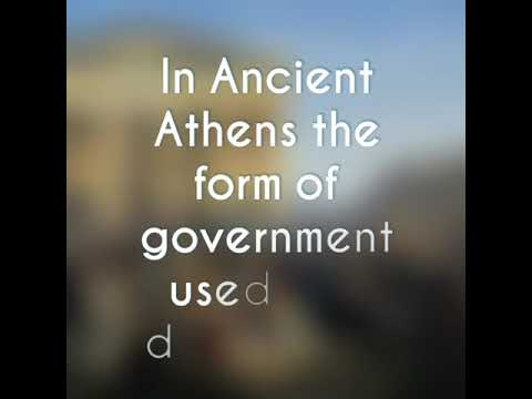 What type of government was used in Ancient Athens?